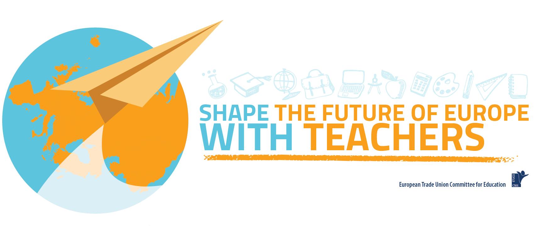 Shape the Future of Europe with Teachers